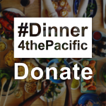 Dinner 4 the Pacific donate